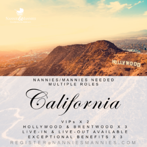 Hollywood, Brentwood, Agoura Hills and Silicon Valley, Nanny jobs